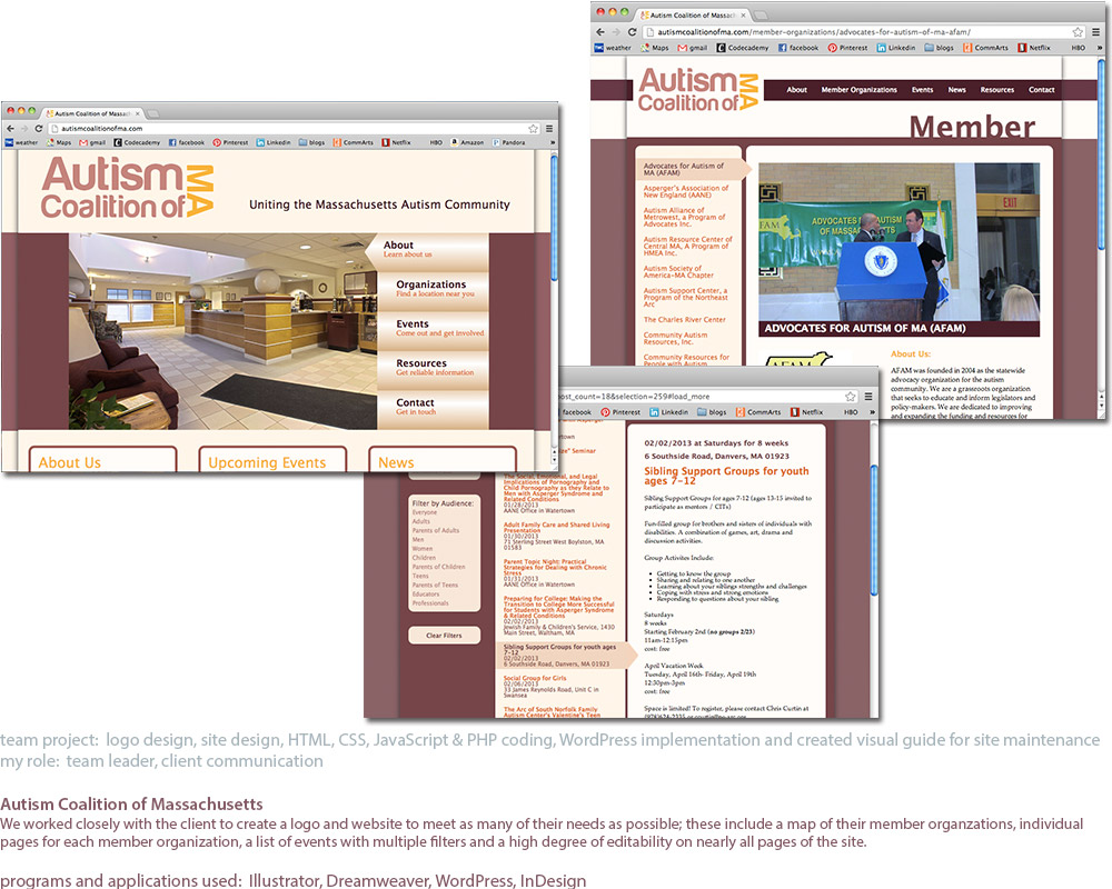 screenshots of a website I designed and built for the Autism Coalition of Massachusetts. These are pictures of the Home page, Events page and an individual Member page.