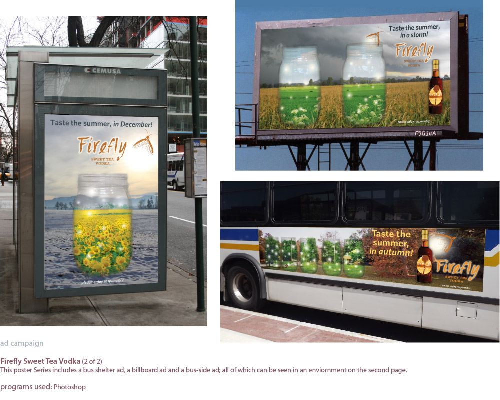 image of project in which I designed a poster series for firefly sweet tea vodka. The series includes a bus shelter poster, a billboard, and a bus-side poster.
