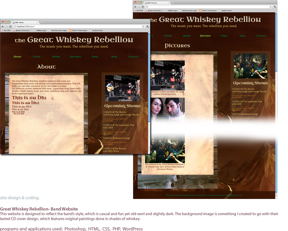 screenshots of a website I designed and built for the Great Whiskey Rebellion, a band based in Massachusetts. These are pictues of the Home page and two of the Pictures page, which is intended to show the lower portion of the page as well as the footer.